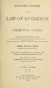 Roscoe's Digest of the law of evidence in criminal cases by Henry Roscoe