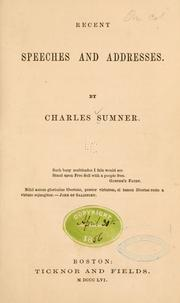 Recent speeches and addresses [1851-1855] by Sumner, Charles