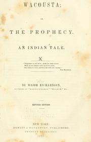 Wacousta, or, The prophecy by Richardson Major