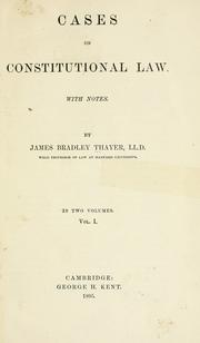 Cases on constitutional law by James Bradley Thayer