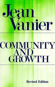 Communaut, lieu du pardon et de la fte by Jean Vanier