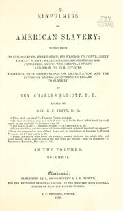 Sinfulness of American slavery by Elliott, Charles