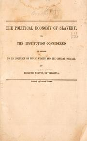 The political economy of slavery by Ruffin, Edmund
