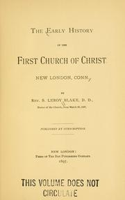 The early history of the First church of Christ by