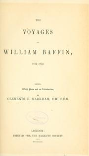 The voyages of William Baffin, 1612-1622 by Markham, Clements R. Sir