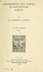 Governments and parties in continental Europe by A. Lawrence Lowell