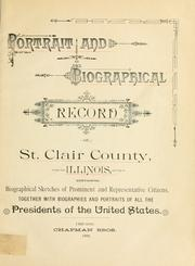 Cover of: Portrait and biographical record of St. Clair County, Illinois by