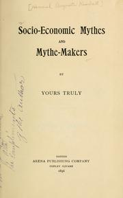 Socio-economic mythes and mythe-makers by Hannah Augusta Kimball