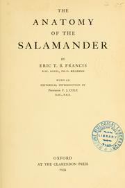 The anatomy of the salamander by Eric Thomas Brazil Francis