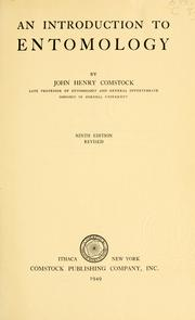 An introduction to entomology by John Henry Comstock