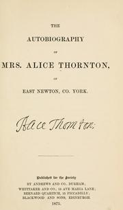 Cover of: The autobiography of Mrs. Alice Thornton, of East Newton, Co. York by Alice Thornton