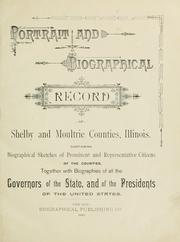 Cover of: Portrait and biographical record of Shelby and Moultrie counties Illinois by