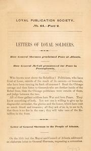 Letters of loyal soldiers by John Austin Stevens