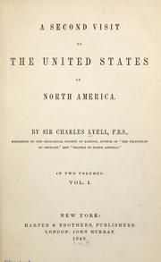 A second visit to the United States of North America by Charles Lyell, Lyell, Charles Sir
