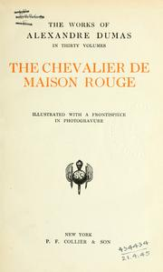 The chevalier de Maison Rouge by Alexandre Dumas