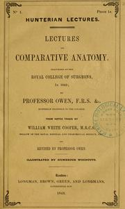 Lectures on the comparative anatomy and physiology of the invertebrate animals by Owen, Richard