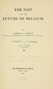 The past and the future of Belgium by Albert Joseph Carnoy