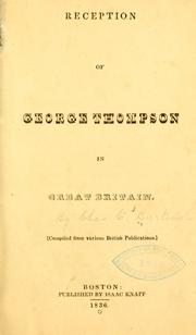 Reception of George Thompson in Great Britain by Charles C. Burleigh