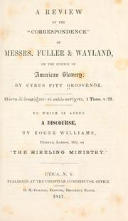 "Cover of: A review of the ""Correspondence"" of Messrs. Fuller & Wayland by Cyrus Pitt Grosvenor"