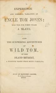 Experience and personal narrative of Uncle Tom Jones PDF