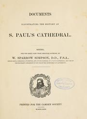 Documents illustrating the history of S. Paul's cathedral by W. Sparrow Simpson