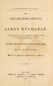 The life and public services of James Buchanan by R. G. Horton