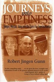 Journeys into emptiness by Robert Jingen Gunn
