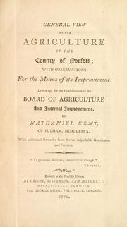 General view of the agriculture of the county of Norfolk by Great Britain. Board of Agriculture.