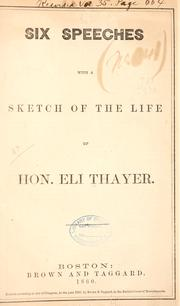 Six speeches by Thayer, Eli