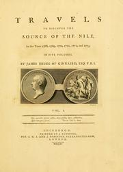 Travels to discover the source of the Nile by Bruce, James