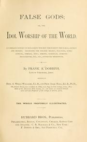 Cover of: False gods, or, The idol worship of the world by Frank Stockton Dobbins