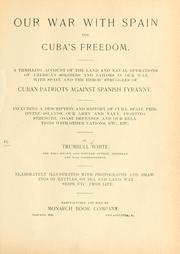 Our war with Spain for Cuba&#39;s freedom .. by White, Trumbull