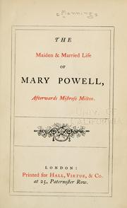 The maiden & married life of Mary Powell by Anne Manning
