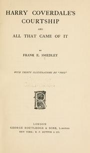 Harry Coverdale's courtship, and all that came of it by Frank E. Smedley