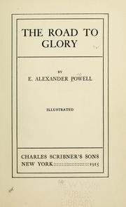 The road to glory by E. Alexander Powell