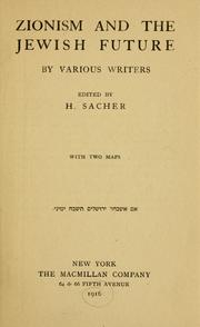 Zionism and the Jewish future by Harry Sacher