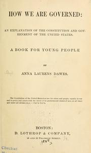 How we are governed by Anna Laurens Dawes