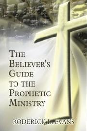 The Believer's Guide to the Prophetic Ministry PDF