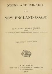 Nooks and corners of the New England coast by Drake, Samuel Adams