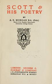 Scott & his poetry by A. E. Morgan
