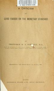 Cover of: A criticism of Lord Farrer on the monetary standard by H. S. Foxwell
