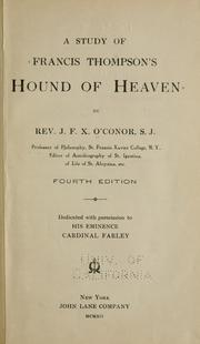 A study of Francis Thompson's Hound of heaven by J. F. X. O'Conor