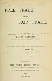 Free trade versus fair trade by Farrer, Thomas Henry Farrer Baron