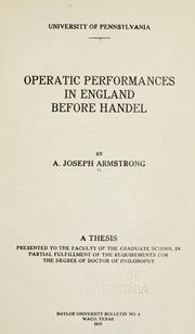 Operatic performances in England before Handel by A. Joseph Armstrong