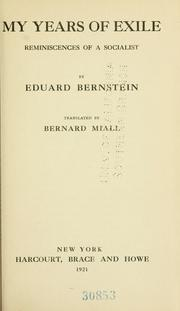 Cover of: My years of exile by Eduard Bernstein