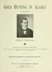 Gold hunting in Alaska by Grinnell, Joseph