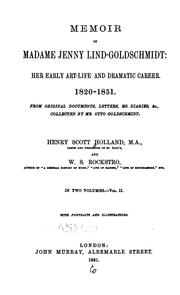 Memoir of Madame Jenny Lind-Goldschmidt by Henry Scott Holland