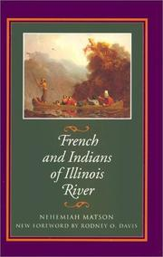 French and Indians of Illinois River by N. Matson