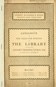Catalogue of the selected portion of the library of the late Adolphus Frederick Nichols ...