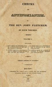 Checks to antinomianism by Fletcher, John